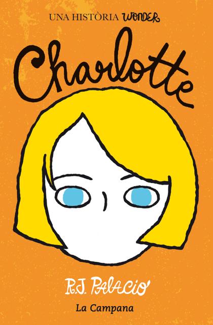 WONDER. CHARLOTTE (EDICIÓ EN CATALÀ)