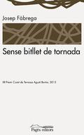 SENSE BITLLET DE TORNADA