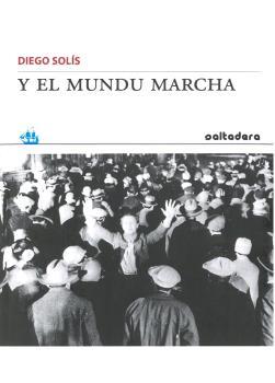 Y EL MUNDU MARCHA.