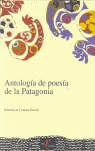 ANTOLOGÍA DE POESÍA DE LA PATAGONIA