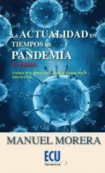 LA ACTUALIDAD EN TIEMPOS DE PANDEMIA. 2.ª PARTE.