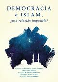 DEMOCRACIA E ISLAM, ¿UNA RELACIÓN IMPOSIBLE?.