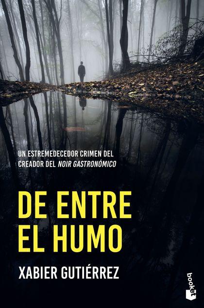 DE ENTRE EL HUMO.