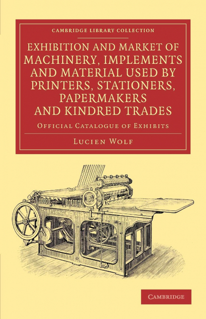 EXHIBITION AND MARKET OF MACHINERY, IMPLEMENTS AND MATERIAL USED BY PRINTERS, ST