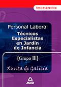 TÉCNICOS ESPECIALISTAS EN JARDÍN DE INFANCIA, PERSONAL LABORAL, XUNTA DE GALICIA. TEST