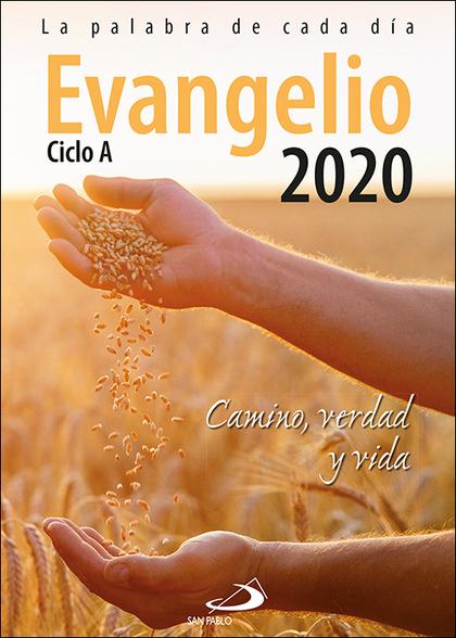 EVANGELIO 2020 LETRA GRANDE. CAMINO, VERDAD Y VIDA. CICLO A