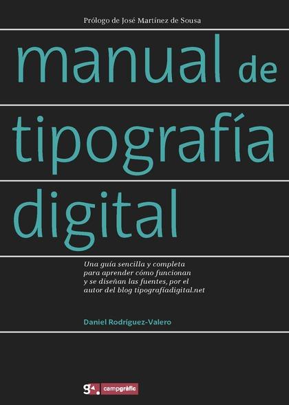 MANUAL DE TIPOGRAFIA DIGITAL.