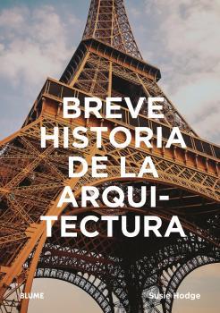 BREVE HISTORIA DE LA ARQUITECTURA.