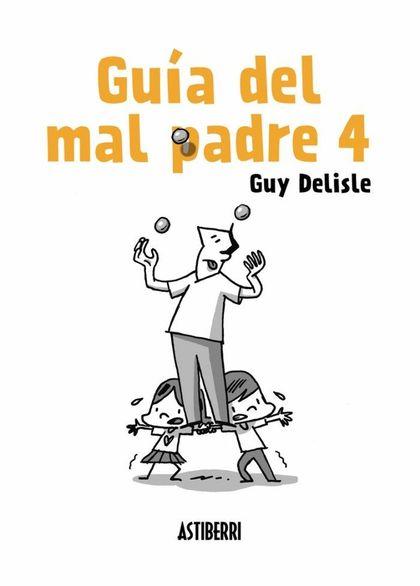 GUÍA DEL MAL PADRE 4