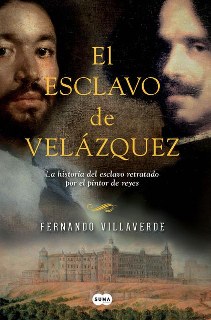 EL ESCLAVO DE VELÁZQUEZ.