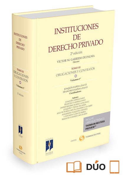 INSTITUCIONES DE DERECHO PRIVADO. TOMO III OBLIGACIONES Y CONTRATOS . VOLUMEN 1º