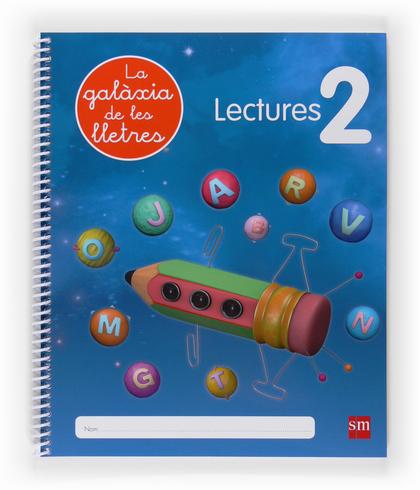 LA GALÀXIA DE LES LLETRES, LECTURES 2, EDUCACIÓ INFANTIL
