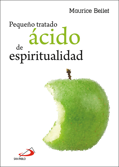 PEQUEÑO TRATADO ÁCIDO DE ESPIRITUALIDAD.