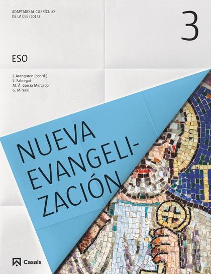 NUEVA EVANGELIZACIÓN 3 ESO (2015).