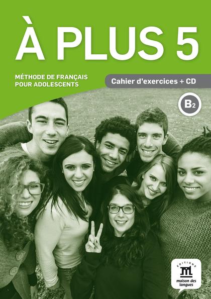 A PLUS 5 CAHIER DEXERCICES CD.