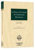 LA FIRMA Y EL CONTRATO DE CERTIFICACIÓN ELECTRÓNICOS