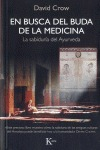 EN BUSCA DEL BUDA DE LA MEDICINA : LA SABIDURÍA DEL AYURVEDA