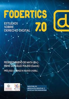 FODERTICS 7.0. ESTUDIOS SOBRE DERECHO DIGITAL