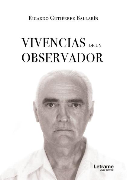 VIVENCIAS DE UN OBSERVADOR.