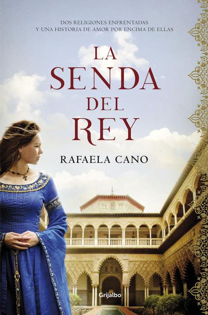 LA SENDA DEL REY (PREMIO CALIGRAMA 2018).