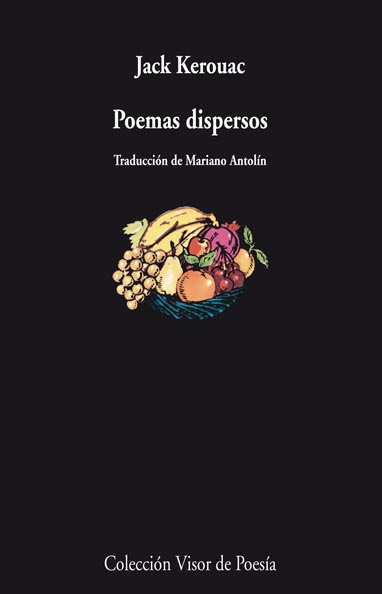 POEMAS DISPERSOS = SCATTERED POEMS