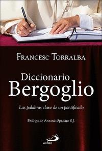 DICCIONARIO BERGOGLIO. LAS PALABRAS CLAVE DE UN PONTIFICADO