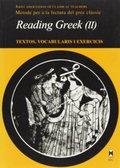 READING GREEK. TEXTOS VOCABULARIS I EXERCICIS II
