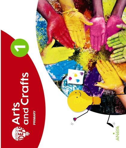 ARTS AND CRAFTS 1. PUPIL´S BOOK + PORTFOLIO.
