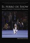 EL PERRO DE SHOW.