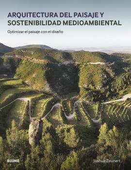 ARQUITECTURA DEL PAISAJE Y SOSTENIBILIDAD MEDIOAMBIENTAL                        OPTIMIZAR EL PA