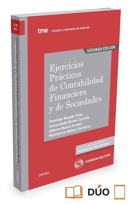 EJERCICIOS PRÁCTICOS DE CONTABILIDAD FINANCIERA Y DE SOCIEDADES.