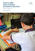 INFORME 2016 SOBRE EL ESTADO DEL SISTEMA EDUCATIVO. CEUTA Y MELILLA. CURSO 2014-.