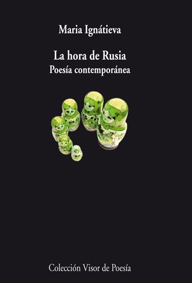 LA HORA DE RUSIA : POESÍA CONTEMPORÁNEA