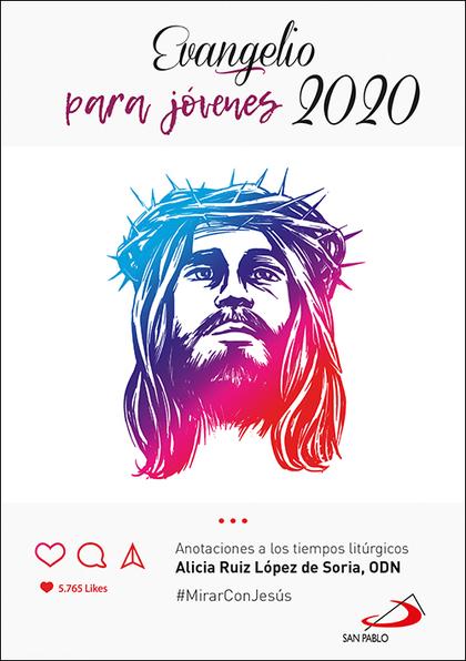 EVANGELIO 2020 PARA JÓVENES                                                     #MIRARCONJESÚS