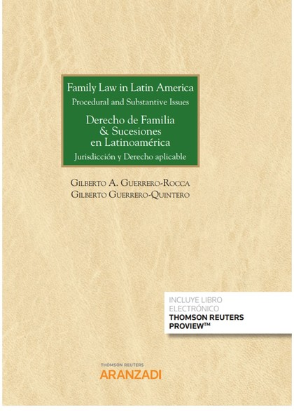 FAMILY LAW IN LATIN AMERICA PROCEDURAL AND SUBSTANTIVE ISSU.
