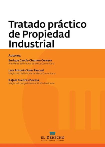 TRATADO PRÁCTICO DE PROPIEDAD INDUSTRIAL