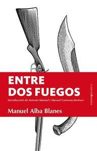 ENTRE DOS FUEGOS.