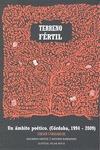 TERRENO FÉRTIL. UN ÁMBITO POÉTICO (CÓRDOBA 1994-2009)