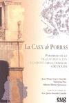 CASA DE PORRAS. PARADIGMA DE LA TRANSFORMACIÓN CLASICISTA DE LA CIUDAD DE GRANAD.