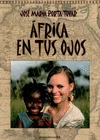 ÁFRICA EN TUS OJOS