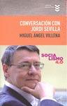 CONVERSACIÓN CON JORDI SEVILLA.