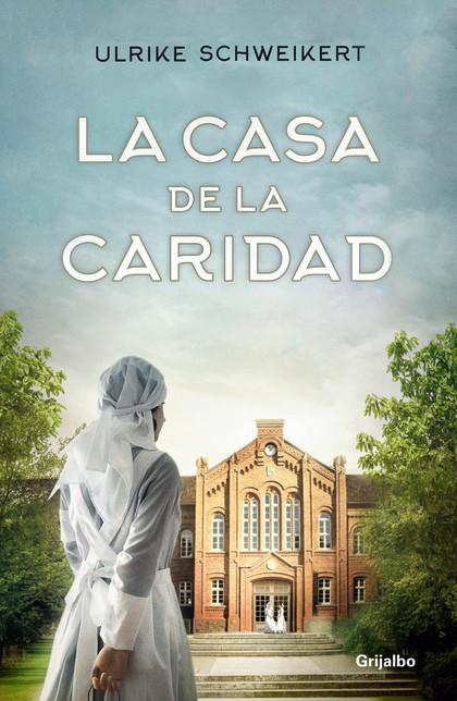LA CASA DE LA CARIDAD.