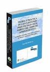TEORÍA Y PRÁCTICA DE LAS CUESTIONES PREJUDICIALES EN EL ÁMBITO DEL DERECHO ADMINISTRATIVO: LAS
