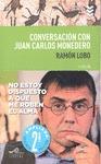 CONVERSACIÓN CON JUAN CARLOS MONEDERO.