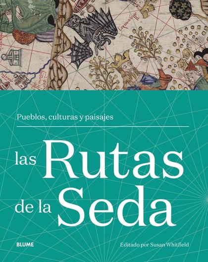 RUTAS DE LA SEDA                                                                PUEBLOS, CULTUR