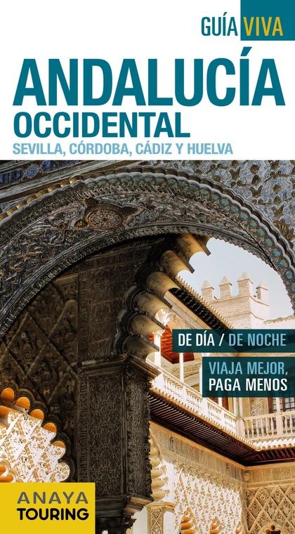 ANDALUCÍA OCCIDENTAL (SEVILLA, CÓRDOBA, CÁDIZ Y HUELVA).