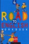 ROAD TO ENGLISH, 4 EDUCACIÓN PRIMARIA. WORKBOOK