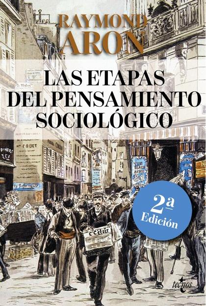 LAS ETAPAS DEL PENSAMIENTO SOCIOLÓGICO. MONTESQUIEU, COMTE, MARX, TOCQUEVILLE, DURKHEIM, PARETO