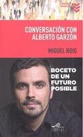 CONVERSACIÓN CON ALBERTO GARZÓN