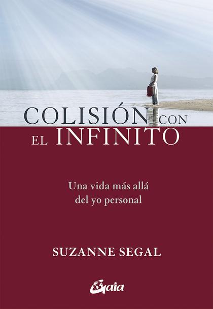 COLISIÓN CON EL INFINITO                                                        UNA VIDA MÁS AL
